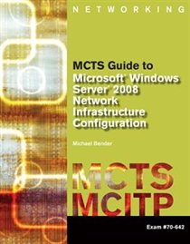 Labconnection On Dvd For Mcts Guide To Microsoft Windows Server 2008 Network Infrastructure Configuration (exam #70-642)