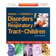 Kendig and Chernick's Disorders of the Respiratory Tract in Children : Expert Consult - Online and Print