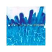 JEFF COFFIN MU'TET - Bloom