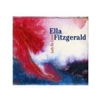 Ella Fitzgerald - Lady Be Good