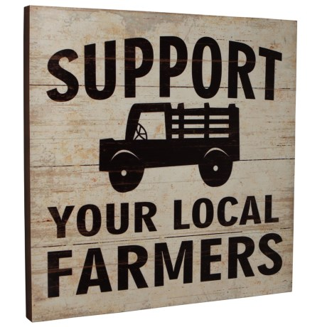 Wooden Support Local Farmers Wall Art