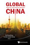 Global China: Internal And External Reaches