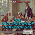 This straightforward book introduces young readers to the fundamentals of the Declaration of Independence