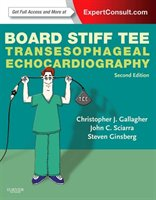 Board Stiff Tee: Transesophageal Echocardiography: Expertconsult Online And Print
