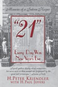 The story of New York's '21' Club is the story of American glamour in the twentieth century
