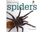 "Spiders Creepy Creatures Binding: Library Publisher: Creative Co Publish Date: 2011/01/01 Synopsis: ""A basic introduction to spiders, examining where they live, how they grow, what they eat, and the unique traits that help to define them, such as their ability to spin silk threads and webs""--Provided by publisher"