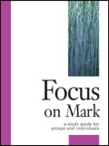 Focus on Mark is part of the Focus Bible Study Series which contains studies of Matthew, Mark, Luke, and John