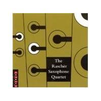 Rascher Saxophone Quartet - Rascher Saxophone Quartet, The