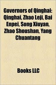 Governors of Qinghai: Qinghai, Zhao Leji, Bai Enpei, Song Xiuyan, Zhao Shoushan, Yang Chuantang