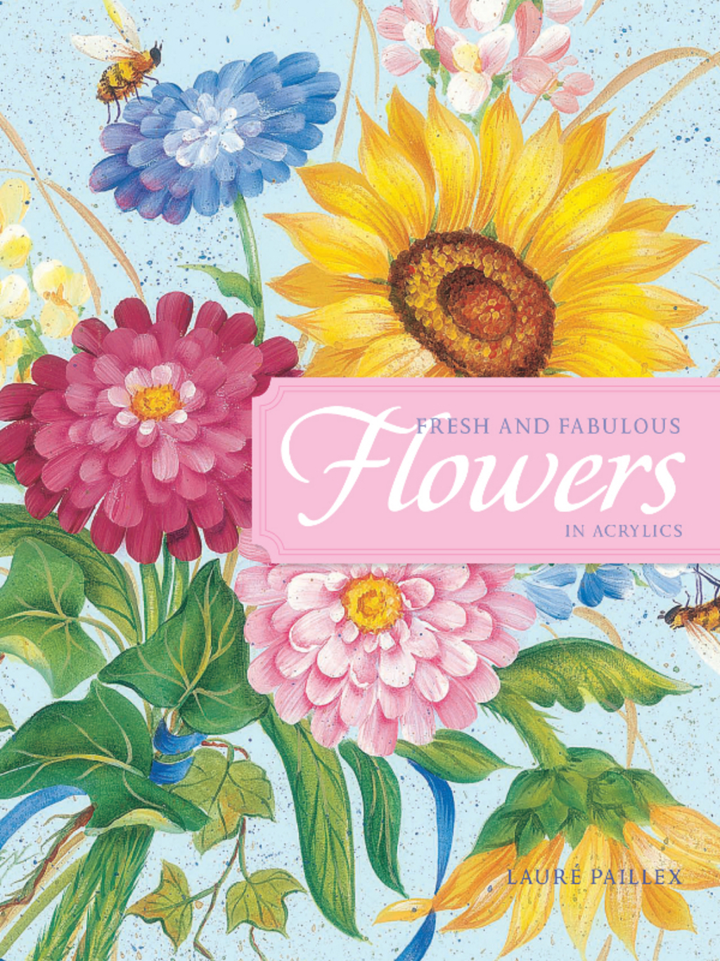 Fresh And Fabulous Flowers In Acrylic (ebook)