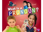 What Is A Pronoun? (pebble Plus)