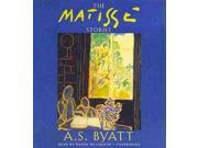 The Matisse Stories Unabridged