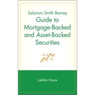 Salomon Smith Barney Guide to Mortgage-Backed and Asset-Backed Securities