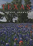 Texas: A Visual Journey (America)