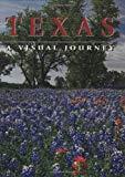 Texas: A Visual Journey (America)