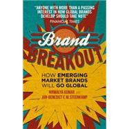 Brand Breakout How Emerging Market Brands Will Go Global