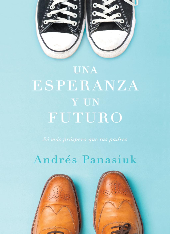 Una Esperanza Y Un Futuro (ebook)