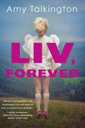 Liv, Forever
