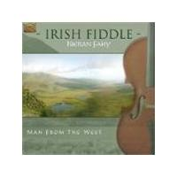 Kieran Fahy - IRISH FIDDLE MAN FROM THE WEST