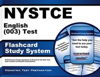 Nystce English Language Arts (003) Test Flashcard Study System: Nystce Exam Practice Questions And Review For The New York State T