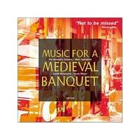 Various Composers - Music For A Medieval Banquet (Newberry Consort) (Music CD)