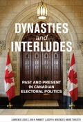 Dynasties and Interludes provides a comprehensive and unique overview of elections and voting in Canada from Confederation to the recent spate of minority governments