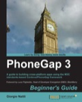 Written in a friendly, example-driven Beginner's Guide format, there are plenty of step-by-step instructions to help you get started with PhoneGap.If you are a web developer or mobile application developer interested in an examples-based approach to learning mobile application development basics with PhoneGap, then this book is for you.