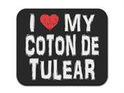 I Love My Coton De Tulear Mousepad Mouse Pad