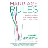 Marriage Rules : A Manual for the Married and the Coupled Up