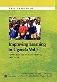 Improving Learning In Uganda: Community-Led School Feeding Practices (World Bank Studies)