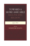 Toward A More Amicable Asia-pacific Region