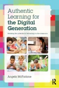Authentic Learning For The Digital Generation