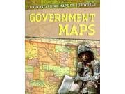 Government Maps (understanding Maps Of Our World)