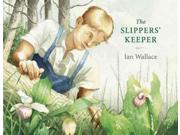 The Slippers' Keeper Binding: Hardcover Publisher: Pgw Publish Date: 2015/04/14 Synopsis: Introduces young readers to the life and work of Joe Purdon, one of North Americas early conservationists, who after stumbling as a child upon a cluster of Showy Ladys Slippers in bloom, dedicated his life to protecting the rare orchids