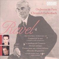 Ravel: Orchestral Versions Of Gaspard De La Nuit, Le Tombeau De Couperin, Menuet Antique, Pavane Pour Une Infante Déf