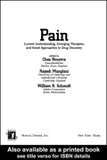 This reference presents a detailed overview of approaches and techniques in the management of pain caused by tissue, nerve and central nervous system injuries, categorizing pain into a variety of syndromes and underlying mechanisms to aid the development of interventional pharmacologic measures.