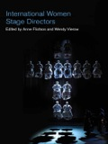 A fascinating study of women in the arts, International Women Stage Directors is a comprehensive examination of women directors in twenty-four diverse countries