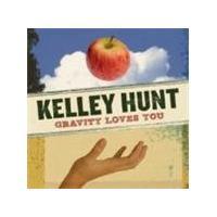 Kelley Hunt - Gravity Loves You (Music CD)