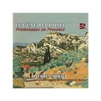 Eugene Reuchsel: Promenades en Provence (Music CD)