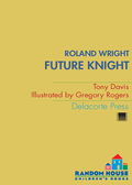 A laugh-out-loud chapter book series filled with knightly adventures! Roland Wright wants to be a knight in armor