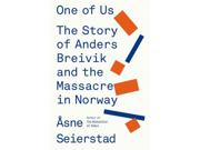 """One of Us Binding: Hardcover Publisher: Farrar Straus & Giroux Publish Date: 2015/04/21 Synopsis: """"On July 22, 2011, Anders Behring Breivik detonated a bomb outside the Norwegian prime minister's office in central Oslo, killing eight people"""