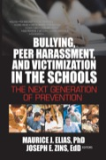 Bullying, Peer Harassment, And Victimization In The Schools