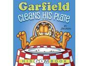 Garfield Cleans His Plate Garfield Binding: Paperback Publisher: Random House Inc Publish Date: 2015/08/25 Synopsis: A latest full-color compilation comic-strip book features recently published comics starring the insatiable feline, his long-suffering owner, the hapless Odie and their friends