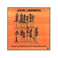 JOHN LINDBERG - Trilogy Of Works For Eleven Instrumentalists