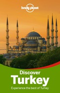 Lonely Planet: The world's leading travel guide publisherLonely Planet Discover Turkey is your passport to all the most relevant and up-to-date advice on what to see, what to skip, and what hidden discoveries await you