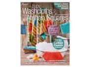 Baby Washcloths & Afghan Squares Craft Type: General Crafts