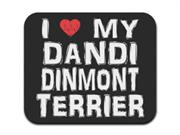 I Love My Dandi Dinmont Terrier Mousepad Mouse Pad