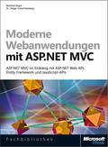 Moderne Webanwendungen Mit Asp.net Mvc - Asp.net Mvc Im Einklang Mit Asp.net Web Api, Entity Framework Und Javascript-apis