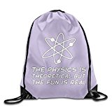 The Physics Is Theoretical But The Fun Is Real Folding Sport Backpack Drawstring Bag Customize Fashion