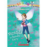The Fashion Fairies #1: Miranda the Beauty Fairy A Rainbow Magic Book